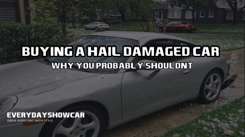 Buying a car with hail damage? You Probably Shouldn't