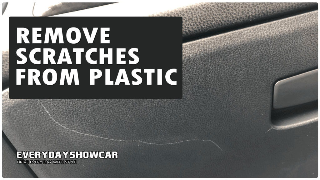 How-To Remove Scratches From Plastic Car Interior