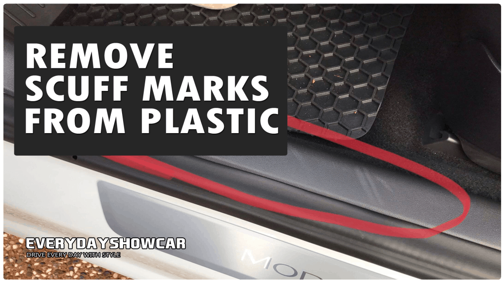 How To Remove Scuff Marks From Plastic Car Interior