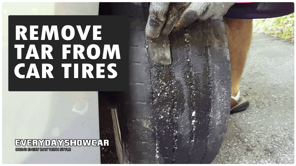 How To Get Tar Off Car Tires