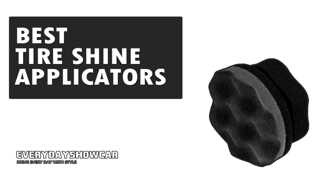 Best Tire Shine Applicator Pads (2020)