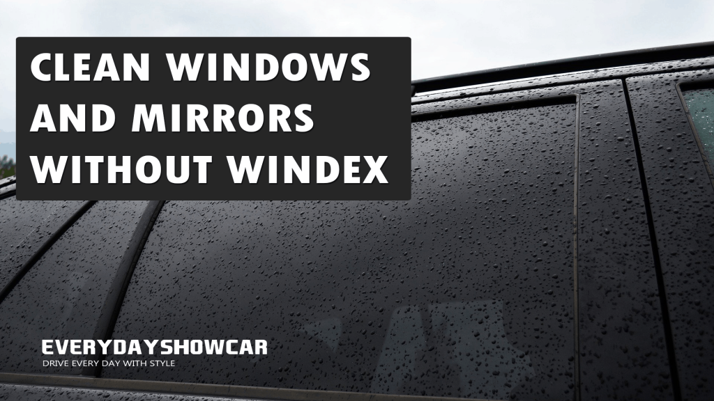 How To Clean Car Windows Without Windex (9 Methods)