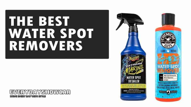 Best Water Spot Remover For Car Paint