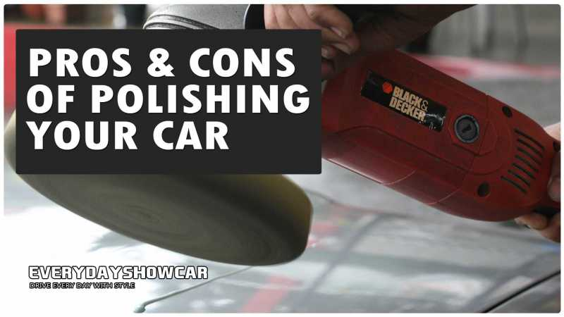 pros and cons of buffing a car