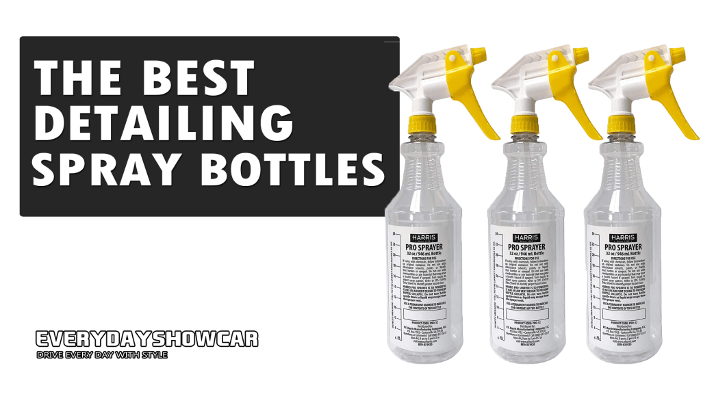Best Spray Bottles For Car Detailing